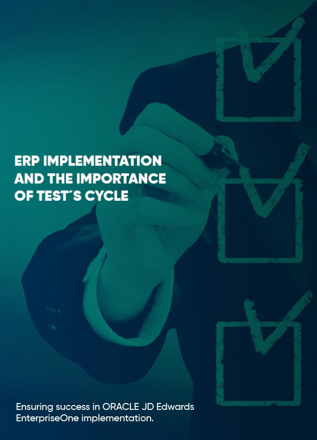 MPL - ERP Implementation and the importance of test's cycle